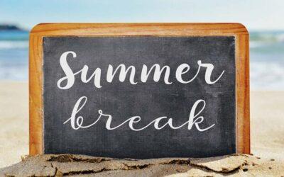 Important News – Summer Recess